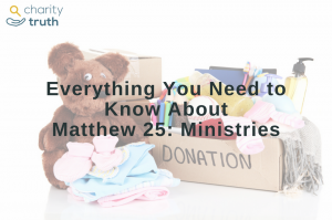 matthew 25 ministries: bear, clothes and other donation items